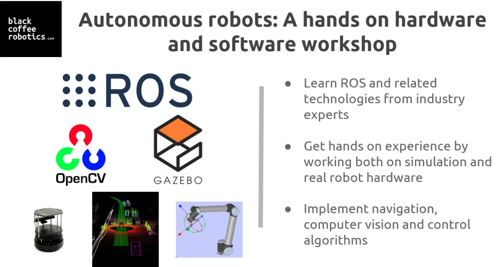 Autonomous robots: A hands-on hardware and software workshop